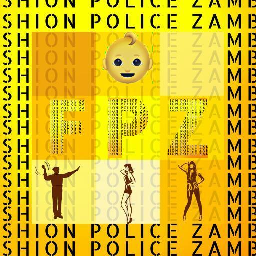Fashion Police Zambia